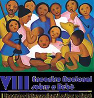 VIII Encontro Nacional Sobre o Bebê e I Encontro Internacional Sobre o Bebê.   Local: UNIP – Universidade Paulista Campus Indianópolis - Rua Dr. Bacelar, 1212 – Vila Clementino Data: 12 e 15 de novembro de 2010